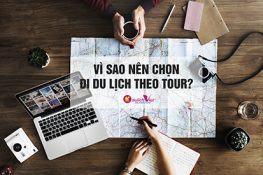Bạn nên chọn đi du lịch theo tour vì…